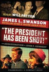 ″The President Has Been Shot!″: The Assassination of John F. Kennedy Book Pdf