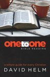 One-to-One Bible Reading by David R. Helm