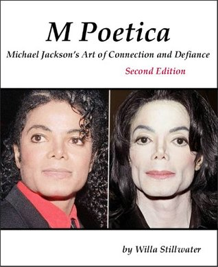 M Poetica: Michael Jackson's Art of Connection and Defiance, Second Edition