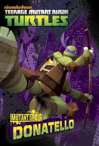 Mutant Origins: Donatello