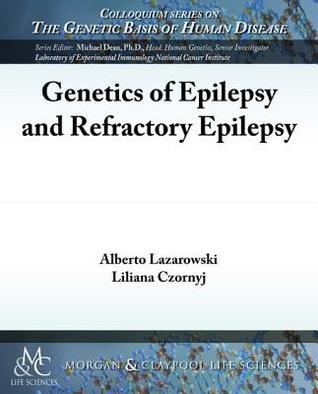 Genetics of Epilepsy and Refractory Epilepsy