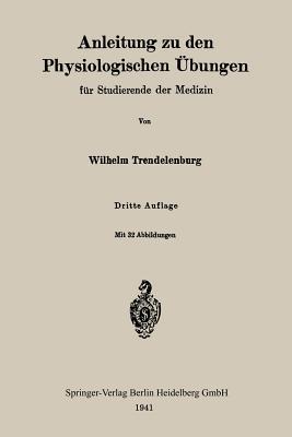Anleitung Zu Den Physiologischen Ubungen Fur Studierende Der Medizin