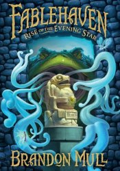 Rise of the Evening Star (Fablehaven, #2) Pdf Book