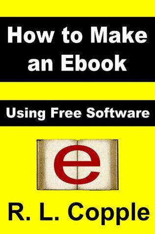 How to Make an Ebook: Using Free Software