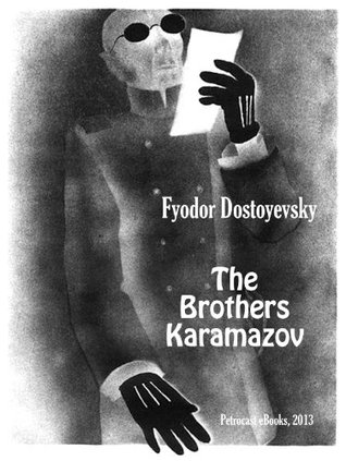 The Brothers Karamazov (Illustrated, Annotated, Footnotes, Navigation) (Best Russian Classics Book 3)