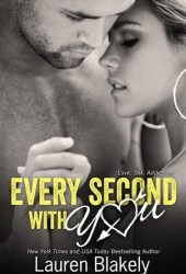 Every Second with You (No Regrets, #2)