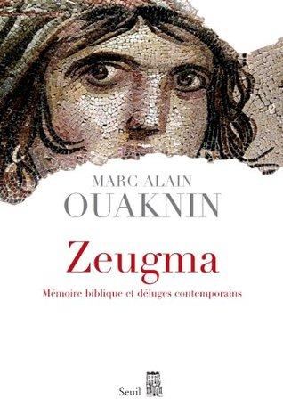 Zeugma: Mémoire biblique et déluges contemporains (Sciences humaines (H.C.))