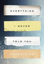Everything I Never Told You Pdf Book