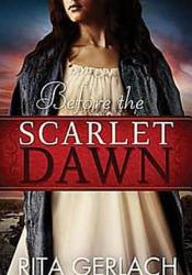 Before the Scarlet Dawn (Daughters of the Potomac, #1) Pdf Book