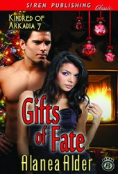 Gifts of Fate (Kindred of Arkadia, #7)