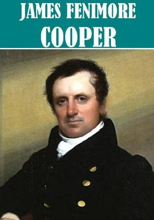 The Essential James Fenimore Cooper Collection (32 books)