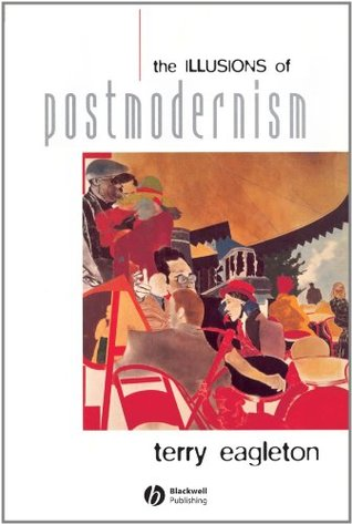 The Illusions of Postmodernism