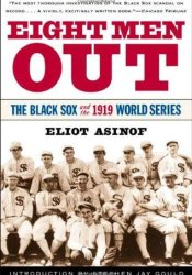 Eight Men Out: The Black Sox and the 1919 World Series Pdf Book