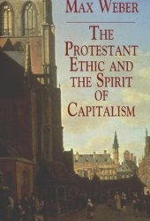 The Protestant Ethic and the Spirit of Capitalism Pdf Book
