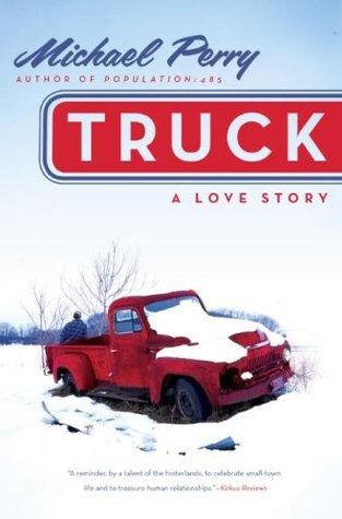 Image result for truck a love story michael perry