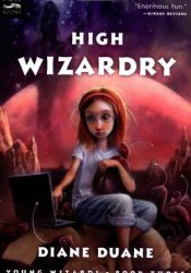 High Wizardry (Young Wizards, #3) Pdf Book