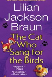 The Cat Who Sang for the Birds (Cat Who... #20) Pdf Book