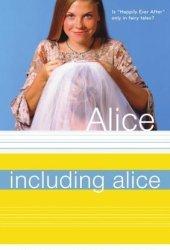 Including Alice (Alice, #16)