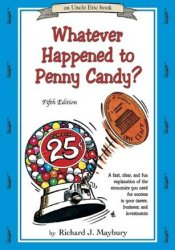Whatever Happened to Penny Candy? Pdf Book