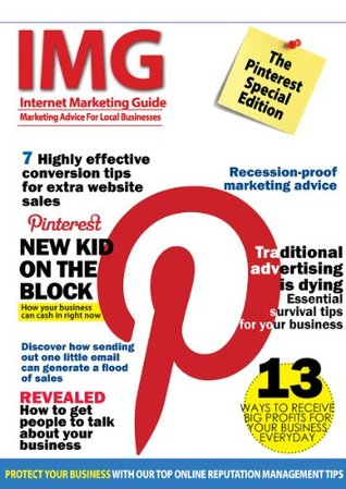 Internet Marketing Guide Magazine - Issue 4 (IMG Issue 4)