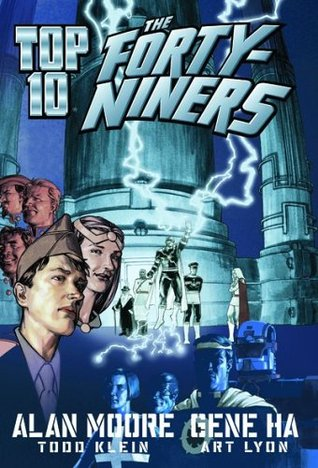 Top 10: The Forty-Niners