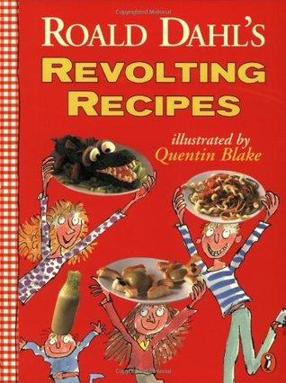 Roald Dahl's Revolting Recipes