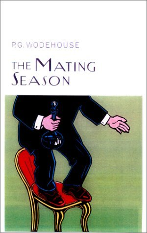 The Mating Season (Jeeves, #9)