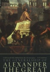 The Generalship Of Alexander The Great Pdf Book