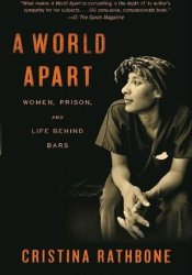 A World Apart: Women, Prison, and Life Behind Bars Pdf Book