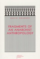 Fragments of an Anarchist Anthropology Pdf Book