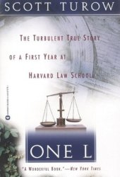 One L: The Turbulent True Story of a First Year at Harvard Law School Pdf Book