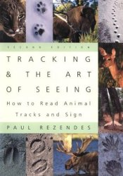 Tracking and the Art of Seeing: How to Read Animal Tracks and Sign Pdf Book