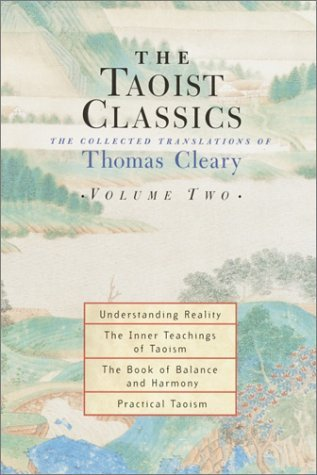 The Taoist Classics, Volume 2: The Collected Translations of Thomas Cleary