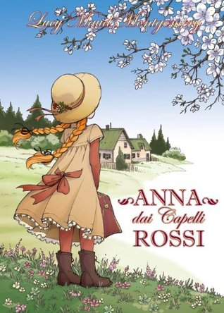 Anna dai Capelli Rossi, vol. 1