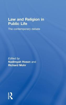 Law and Religion in Public Life: The Contemporary Debate