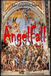 AngelFall Book I - A Novel of Hell (AngelFall #1)