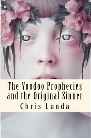 The Voodoo Prophecies and the Original Sinner Book Pdf ePub