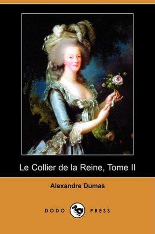Le Collier de la Reine, Tome II