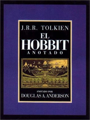El Hobbit. Anotado e ilustrado