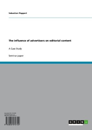 The influence of advertisers on editorial content: A Case Study