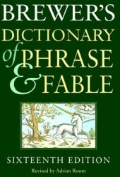 Brewer's Dictionary of Phrase and Fable Pdf Book