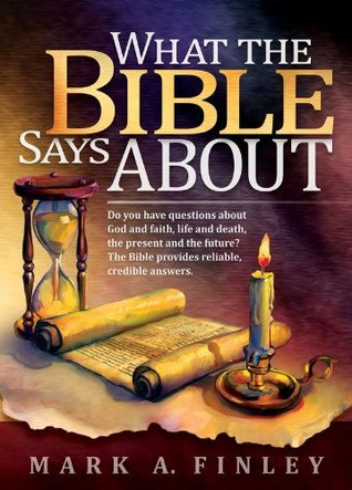 What the Bible Says about: Do You Have Questions about God ...