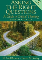 Asking the Right Questions: A Guide to Critical Thinking Pdf Book