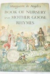 Marguerite De Angeli's Book of Nursery & Mother Goose Rhymes