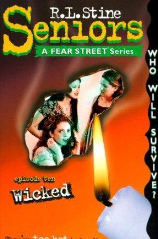 Wicked (Fear Street Seniors, #10) Book Pdf ePub