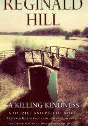 A Killing Kindness (Dalziel & Pascoe, #6) Pdf Book