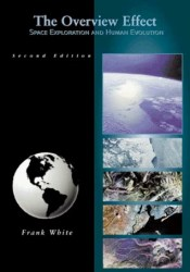 The Overview Effect: Space Exploration and Human Evolution Pdf Book