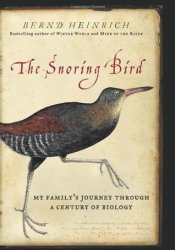 The Snoring Bird: My Family's Journey Through a Century of Biology Pdf Book