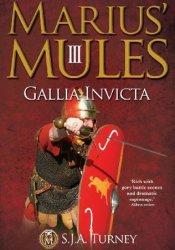 Gallia Invicta (Marius' Mules, #3) Pdf Book