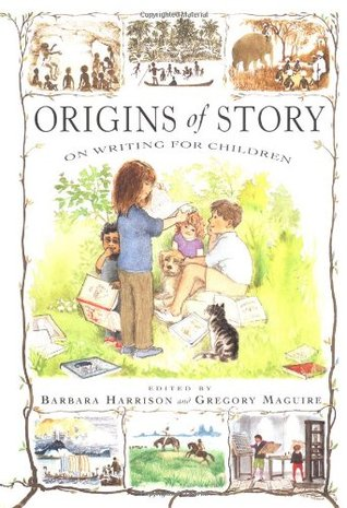 Origins of Story: On Writing for Children